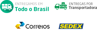 Entregamos em Todo o Brasil - Correios - Sedex - ENtregas por Transportadora